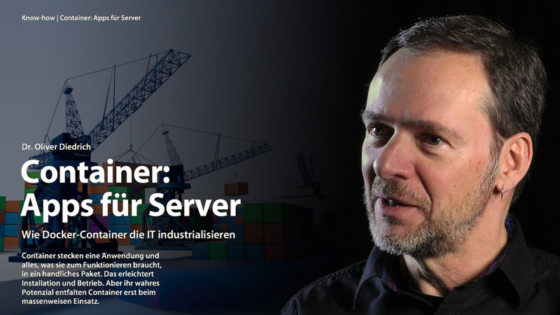 Wie Docker-Container die IT industrialisieren   c\'t Magazin